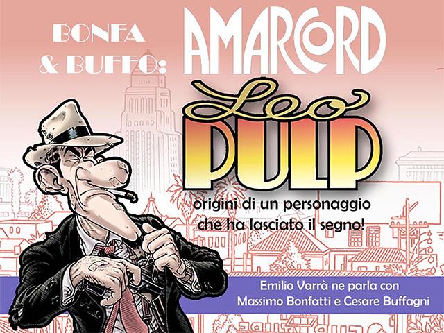 Amarcord Leo Pulp: origini di un personaggio che ha lasciato il segno